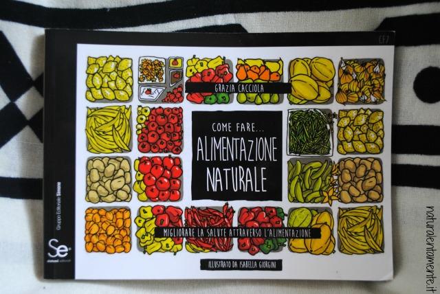 come fare alimentazione naturale